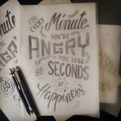 Every minute you're angry... - Clean sketch