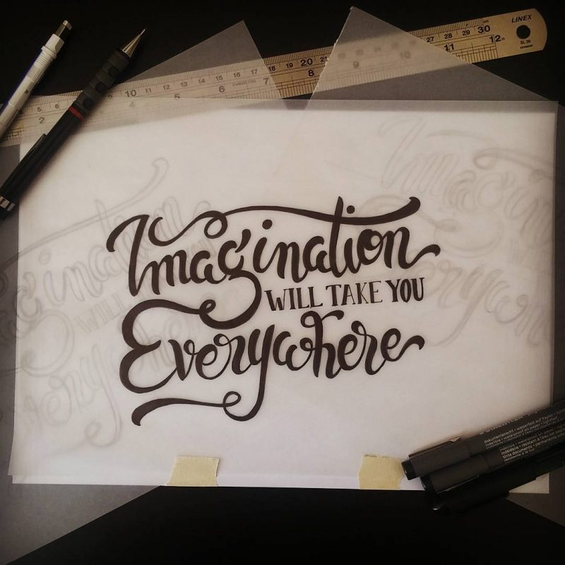 Imagination will take you everywhere - Ink