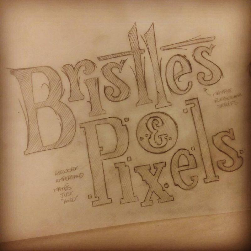 Bristles & Pixels - Sketch