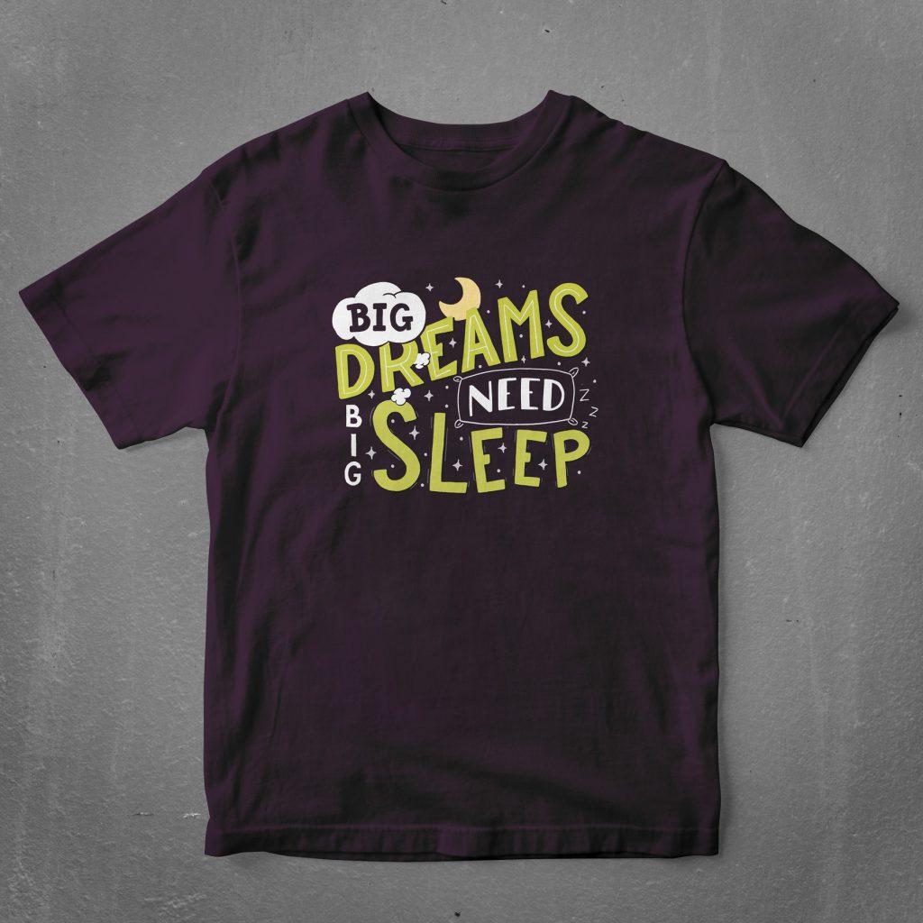 Big dreams need big sleep - purple mockup