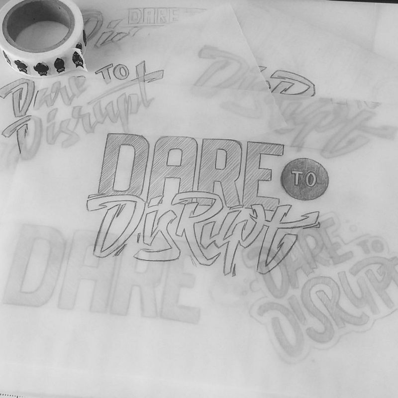 Dare to Disrupt - Sketches