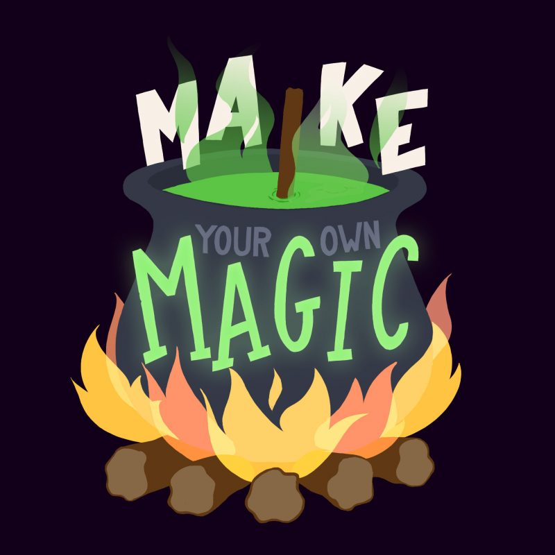 Make your own magic - WIP